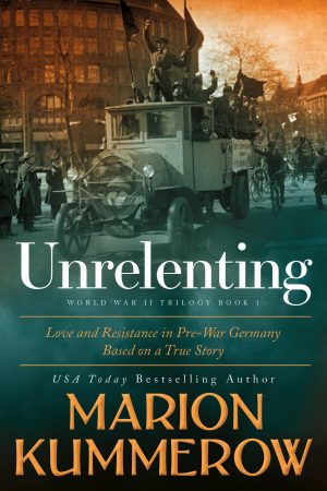 Unrelenting -- Love and Resistance in WW2 Germany