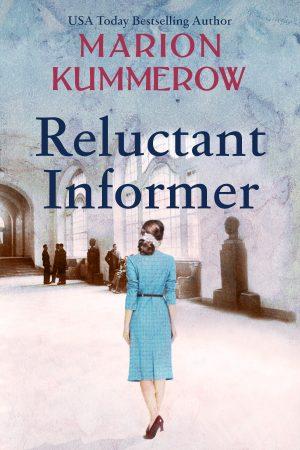 Reluctant Informer, War Girls book 4