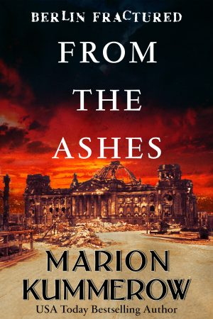 From the Ashes (Berlin Fractured Book 1)